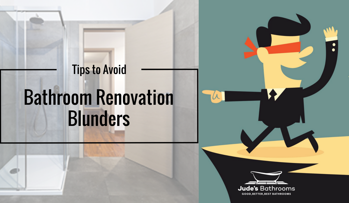 6 Universal Bathroom Renovation Blunders to Avoid